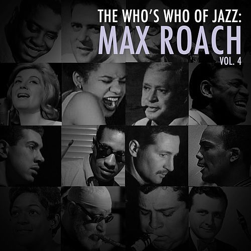 A Who's Who of Jazz: Max Roach, Vol. 4 de Max Roach