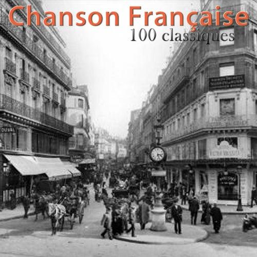 Chanson française 100 classiques von Various Artists