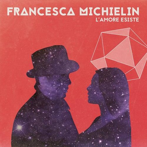 L'amore esiste de Francesca Michielin