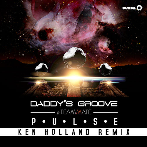 Pulse (Ken Holland Remix) by Daddy's Groove