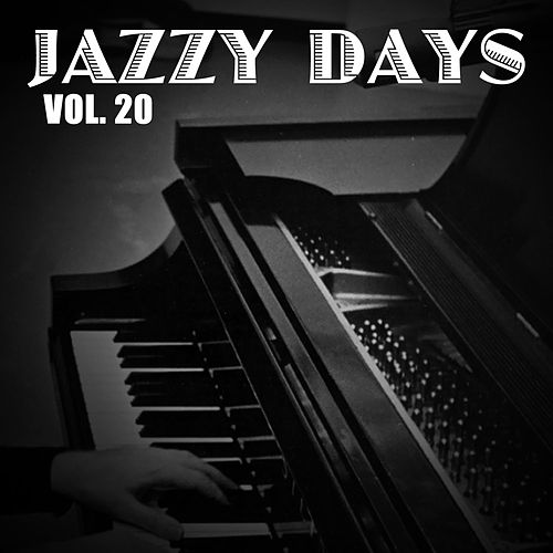 Jazzy Days, Vol. 20 de Various Artists