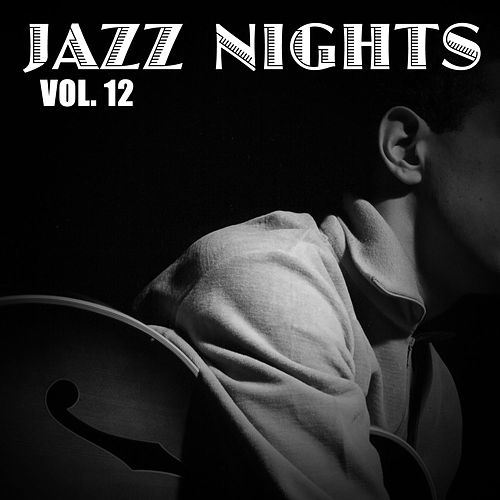 Jazz Nights, Vol. 12 de Various Artists