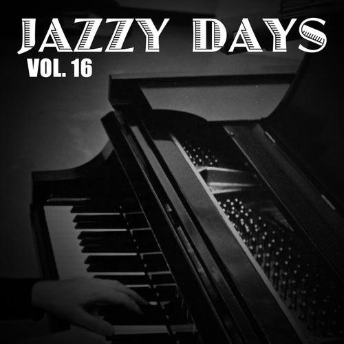 Jazzy Days, Vol. 16 de Various Artists