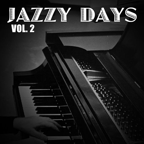 Jazzy Days, Vol. 2 de Various Artists