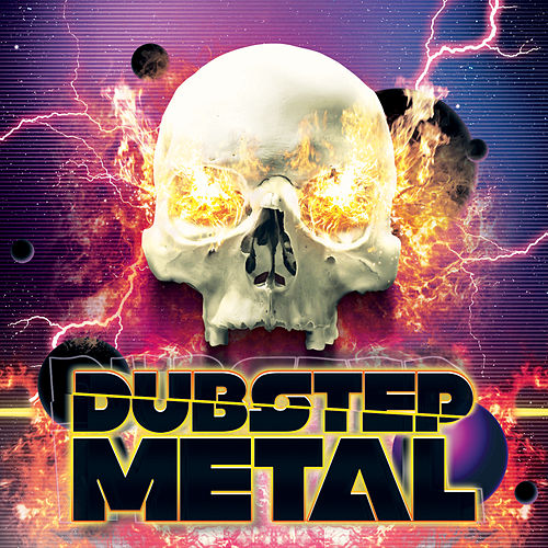 Dubstep Metal by Various Artists