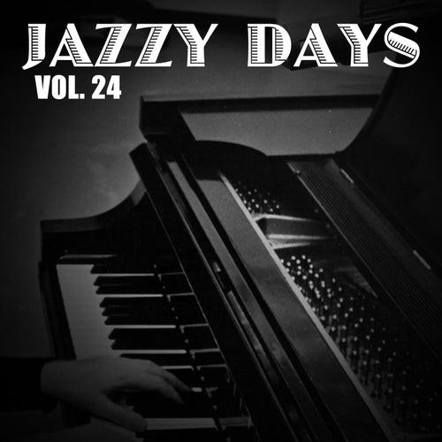 Jazzy Days, Vol. 24 de Various Artists