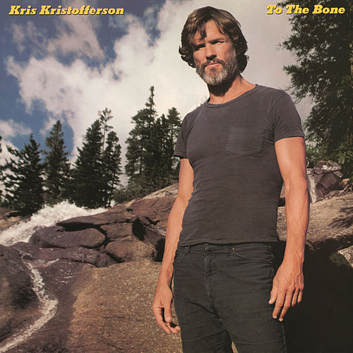 To the Bone von Kris Kristofferson