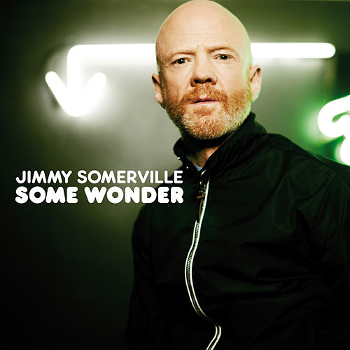 Some Wonder by Jimmy Somerville