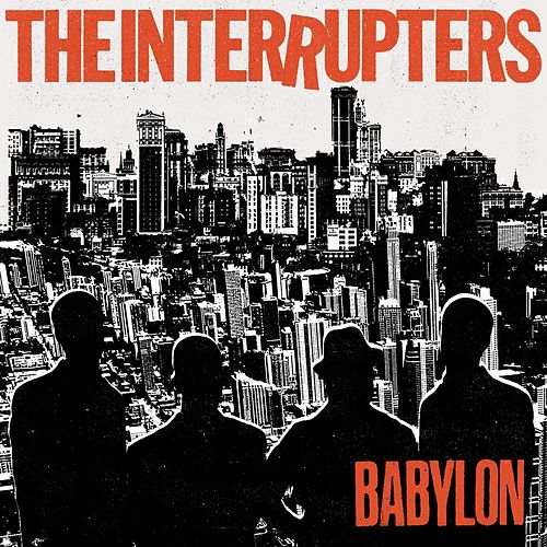 Babylon by The Interrupters