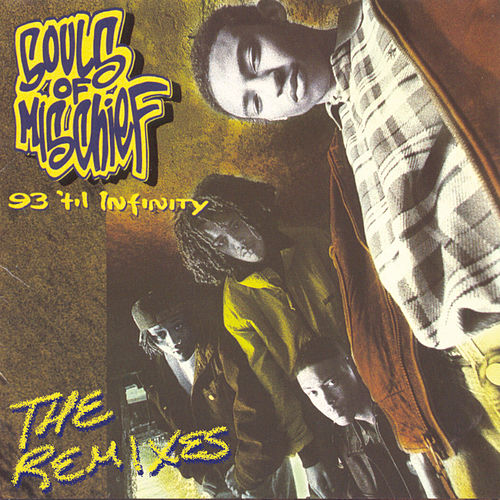 93 'Til Infinity (The Remixes) de Souls of Mischief