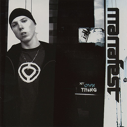 My Own Thing by Manafest