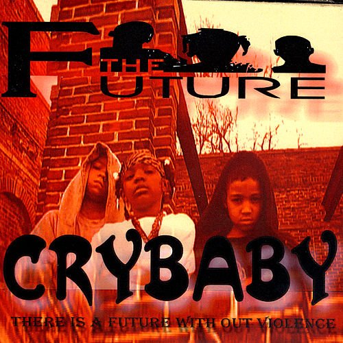 Crybaby by Future