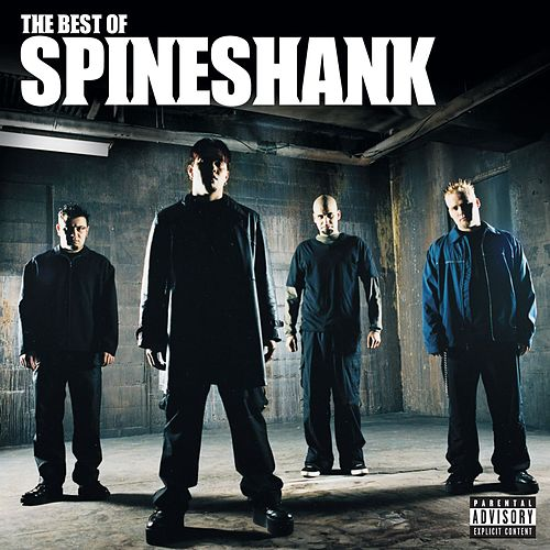 The Best Of Spineshank de Spineshank