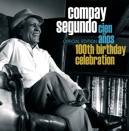 100th Birthday Celebration de Compay Segundo