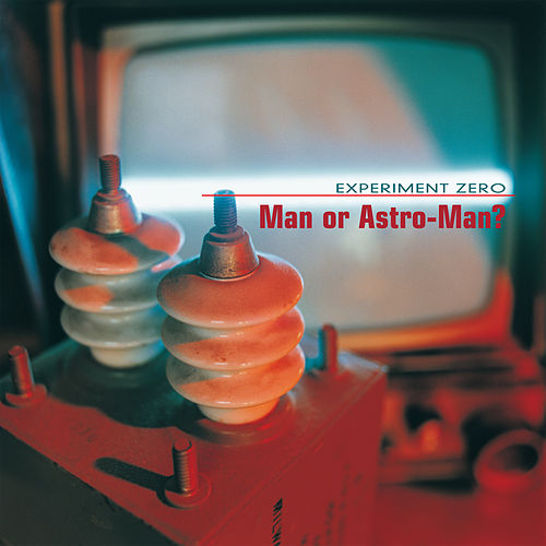 Experiment Zero de Man or Astro-Man?