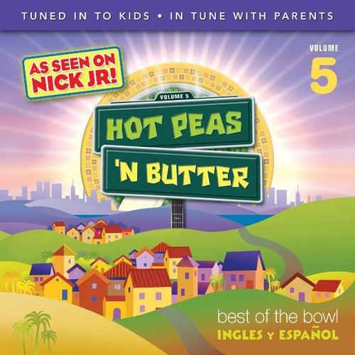 Best of the Bowl, Inglés Y Éspañol, Vol. 5 by Hot Peas 'n Butter