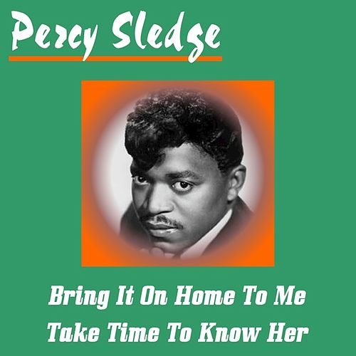 Bring It on Home to Me de Percy Sledge