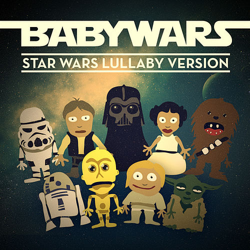 Star Wars Lullaby Version de Baby Wars