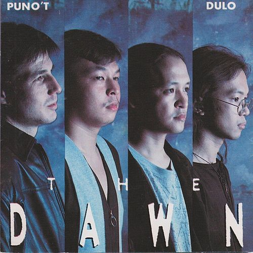 Puno't Dulo von The Dawn
