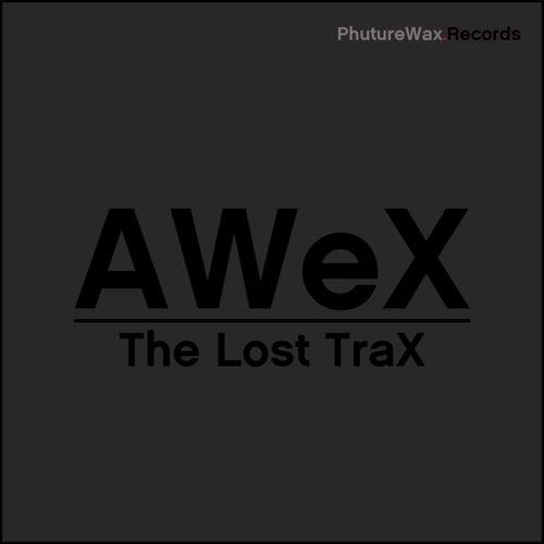 The Lost TraX von AWeX