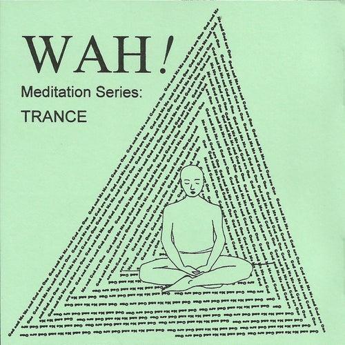 Trance- Single de Wah!