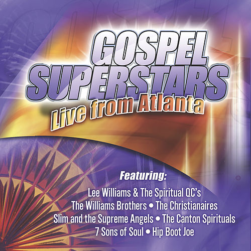 Gospel Superstars: Live from Atlanta by Various Artists