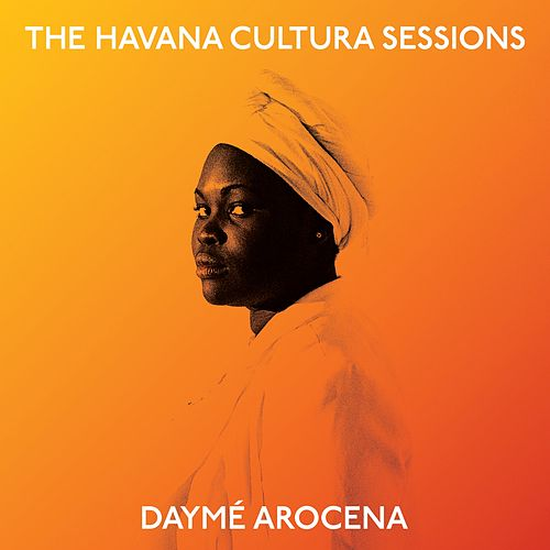 The Havana Cultura Sessions de Daymé Arocena