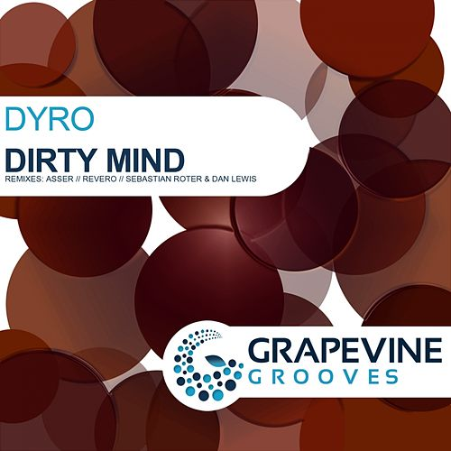 Dirty Mind di Dyro