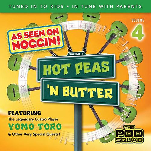 The Pod Squad, Vol.4 by Hot Peas 'n Butter