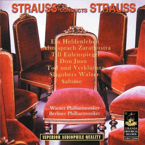 Strauss Conducts Strauss by Richard Strauss
