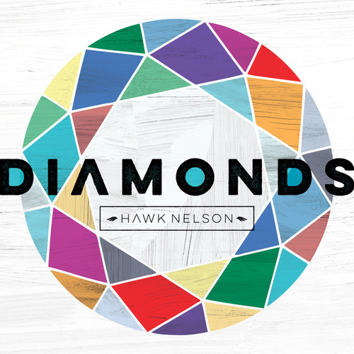 Diamonds by Hawk Nelson