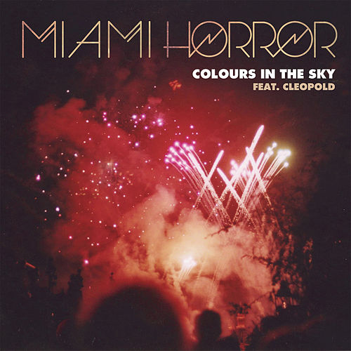 Colours In The Sky de Miami Horror