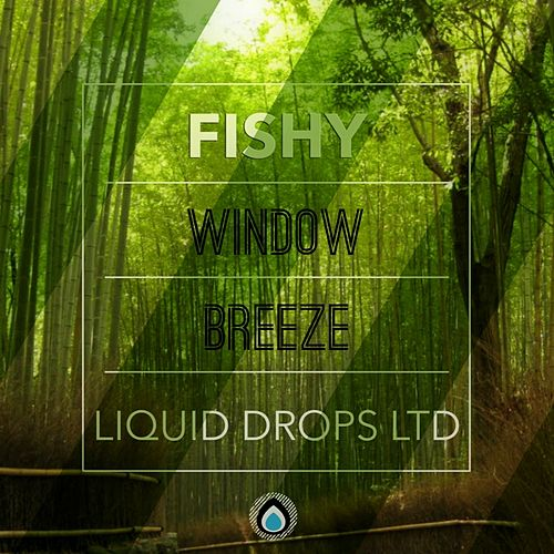 Window Breeze - Single de Fishy