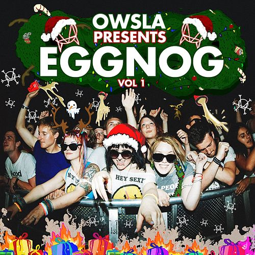 OWSLA Presents EGGNOG de Various Artists