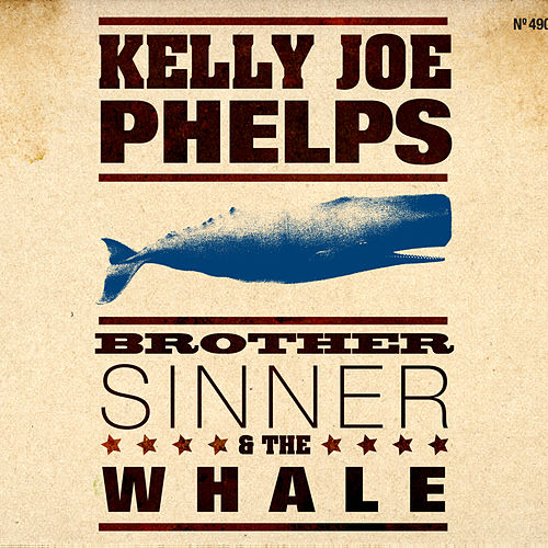 Brother Sinner & The Whale von Kelly Joe Phelps