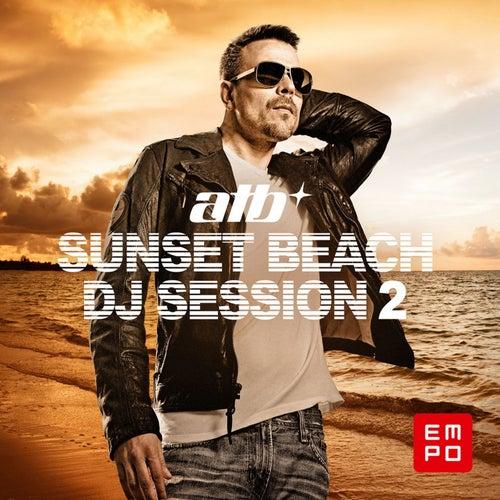 Sunset Beach DJ Session 2 (By ATB) de Various Artists