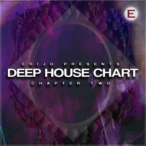 Deep House Chart - Chapter Two by Various Artists