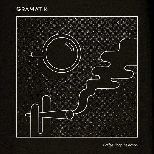 Coffee Shop Selection de Gramatik