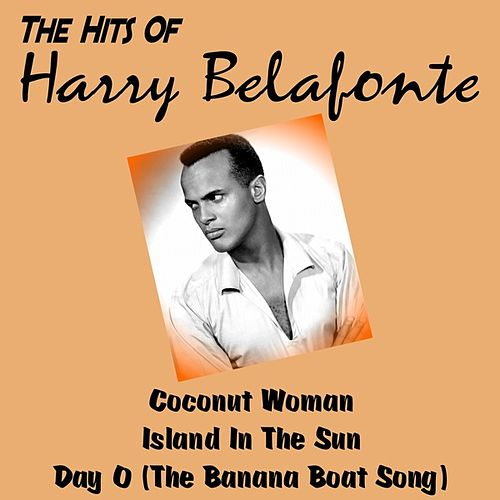 The Hits of Harry Belafonte de Various Artists