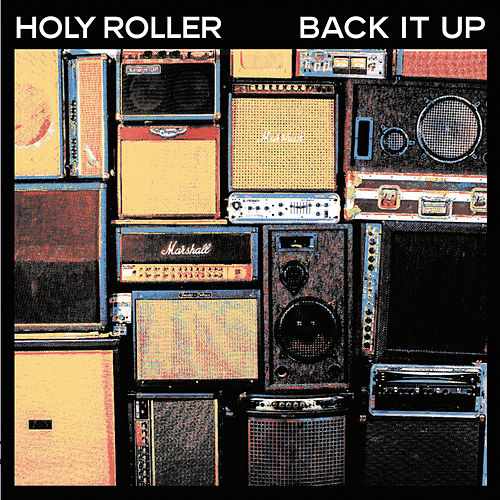 Back It Up - EP by Holy Roller