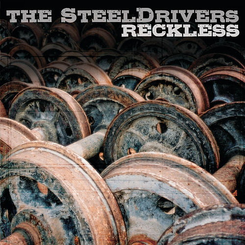 Reckless de The SteelDrivers