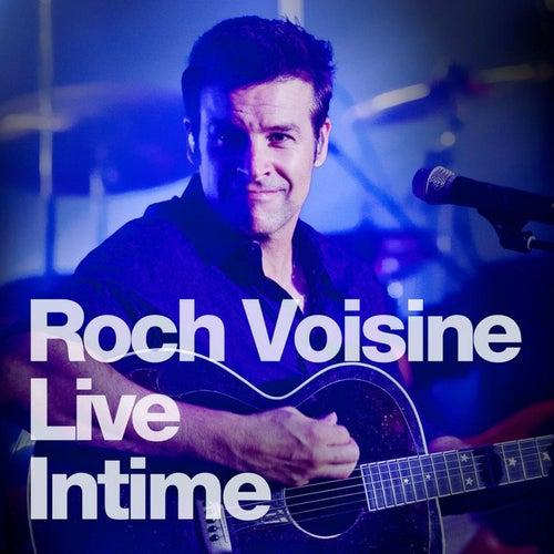 Intime (Live) de Roch Voisine