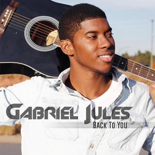 Back to You de Gabriel Jules