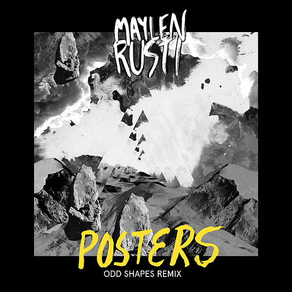 Posters (Odd Shapes Remix) by Maylen Rusti