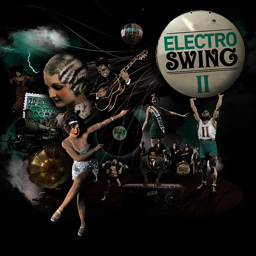 Electro Swing Volume 2 de Various Artists