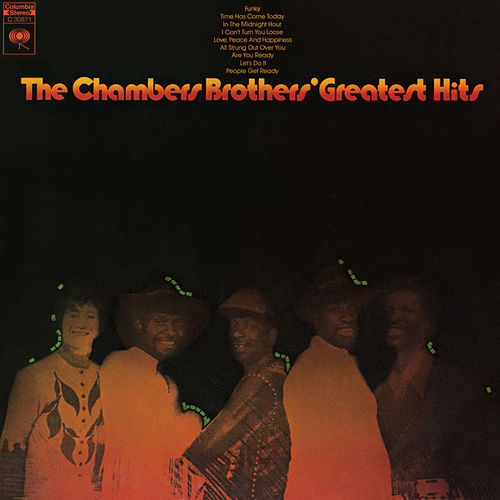 Greatest Hits by The Chambers Brothers