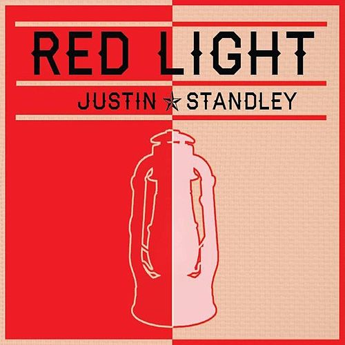 Red Light - EP by Justin Standley