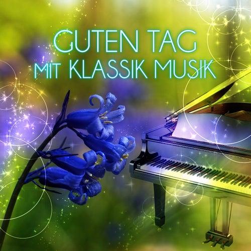 Guten Tag Mit Klassik Musik Schönen Tag Mit By Schöne