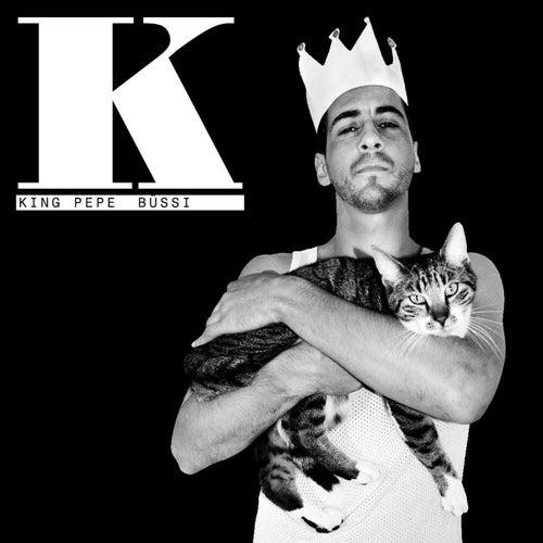 Büssi von King Pepe