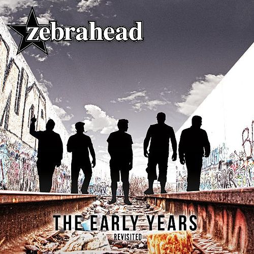 The Early Years - Revisited de Zebrahead